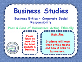 Business Ethics - CSR - Corporate Social Responsibility - Business Studies