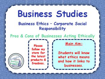 Business Ethics - CSR - Corporate Social Responsibility - Business Studies