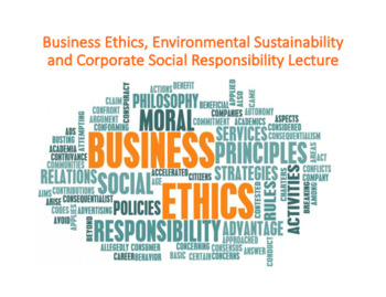 Business Ethics, Environmental Sustainability and Corporate Social  Responsibilit