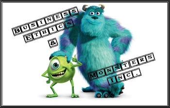 Business Ethics with Monsters Inc.