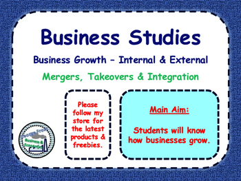 Business Growth - Takeovers, Mergers & Integration - Growing as a Business