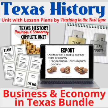 Business, Industry, and Economy of Texas BUNDLE with Lesson Plans