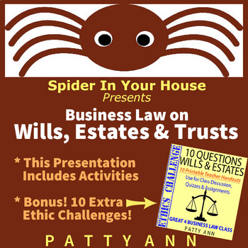 Business Law on Wills, Estates & Trusts Explained > Lots of Activities! (PPT)