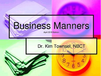 Business Manners 3-2017 ~ by Kim Townsel
