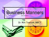 Business Manners 4-2018 ~ by Kim Townsel