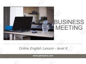 Business Meeeting lvl 8