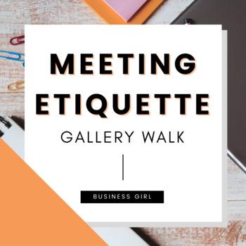 Business Meeting Etiquette Gallery Walk