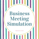 Business Meeting Simulation Role-Play