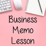 Business Memo Lesson