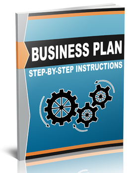 Business Plan - Step-by-step Instructions for Creating