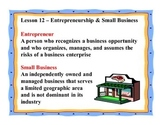 Business Principles - Lesson 12: Entrepreneurship & Small Business