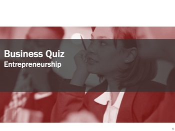 Business Test #3 Entrepreneurship Quiz