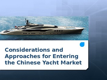 Business Research Methods - Approaches for Entering the Chinese Yacht Market