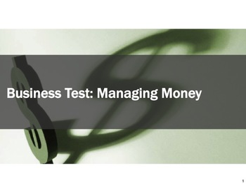 Business Test #2 Managing Money