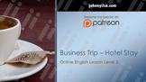 Business Trip Hotel Stay lvl 5