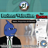 Business Valuation for Sharks -- Financial Literacy - 21st Century Math Project