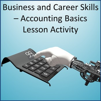 Business and Career Skills - Accounting Basics Lesson Activity