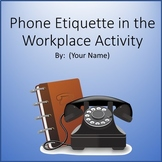 Business and Career Skills - Phone Etiquette Lesson Activity