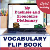 Business and Economics Vocabulary - DIGITAL Dictionary Flip Book
