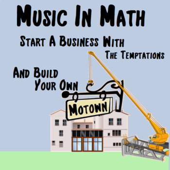 Music in Math - Build a Motown - The Temptations *Beginning of the Year Activity