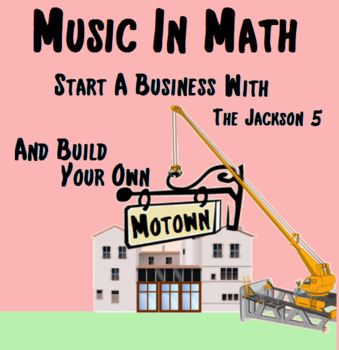 Music in Math - Build a Motown - Michael Jackson *Preview Video in Description*