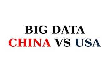 Business Presentation  - BIG DATA China VS the USA