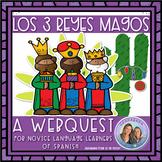 No Prep! Spanish Web Quest Búsqueda de los Reyes Magos Novice-Mid Levels
