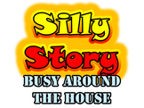 Busy Around The House: Listening Dictation & Silly Story (