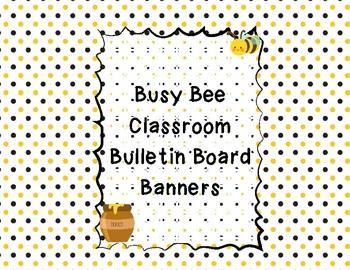 Busy Bee Bulletin Board Banners