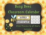 Busy Bee Classroom Calendar