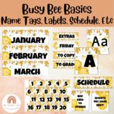 Busy Bee Classroom Decor *BUNDLE* Bee Theme- Calendar, NameTags, Alphabet