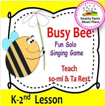 Busy Bee {Kodaly Folk Song to Teach ta, ti-ti, so-mi}