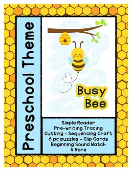 Busy Bee - L1 Gold Theme Unit - Preschool { PbN } Early Kindergarten