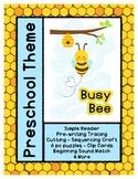 Busy Bee - L1 Gold Theme Unit - Preschool { PbN } Early Ki