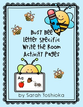 Busy Bee Letter Specific Write the Room Activity Pages