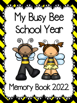 "End of the Year Memory Book... ""My Busy Bee School Year"""