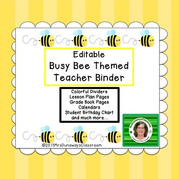 Busy Bee Themed Teacher Binder (EDITABLE)