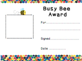 Busy Bee award- class award for assembly