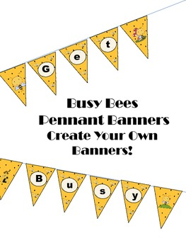 Busy Bees Banner Pennants