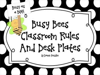 Busy Bees Class Rules and Desk Plates