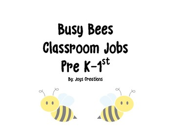 Busy Bees Classroom Jobs