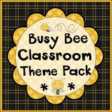 Busy Bees Classroom Set-Up Theme Pack