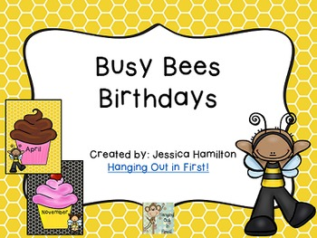 Busy Bees Classroom Theme - Birthday Cupcake Posters