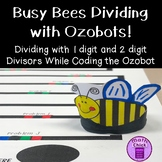 Busy Bees Long Division with Ozobots! 1 & 2 digit divisors w/ 4 digit dividends
