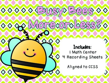 Busy Bees More or Less? A Math Center w/ Recording Sheets