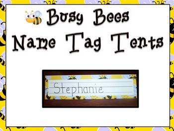 Busy Bees Name Tag Tent -Back to School!