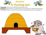 Busy Bees - a rhyming sort