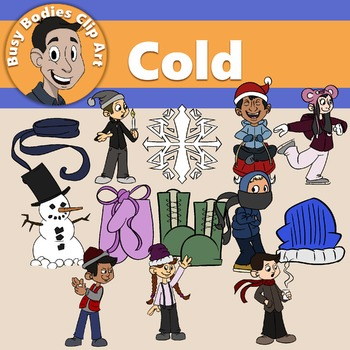 Busy Bodies Cold Weather!