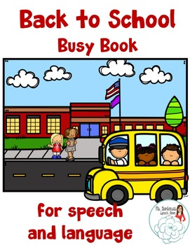 Busy Book for Speech and Language: Back to School