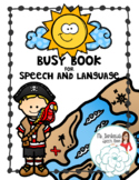 Busy Book for Speech and Language: Pirate Theme